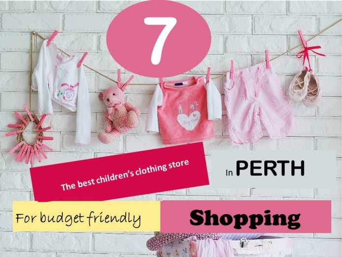 How to shop on a budget - 7 stores for children's clothing in Perth